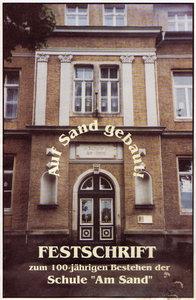 Festschrift 100 Jahre Sandschule